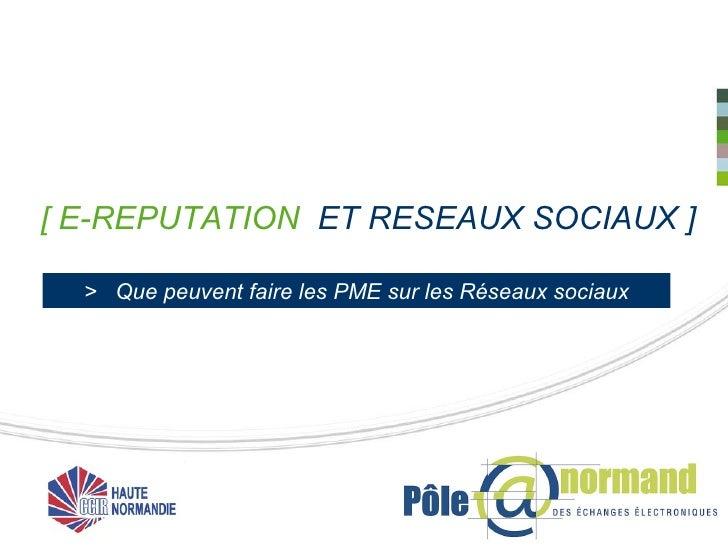 [ E-REPUTATION  ET RESEAUX SOCIAUX ] >  Que peuvent faire les PME sur les Réseaux sociaux