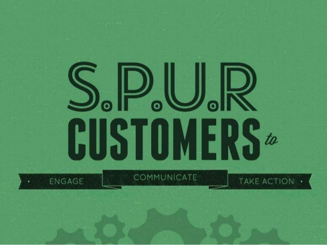 SPUR Clients to Engage with Your Business