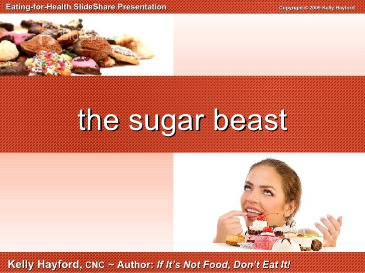 The Sugar Beast