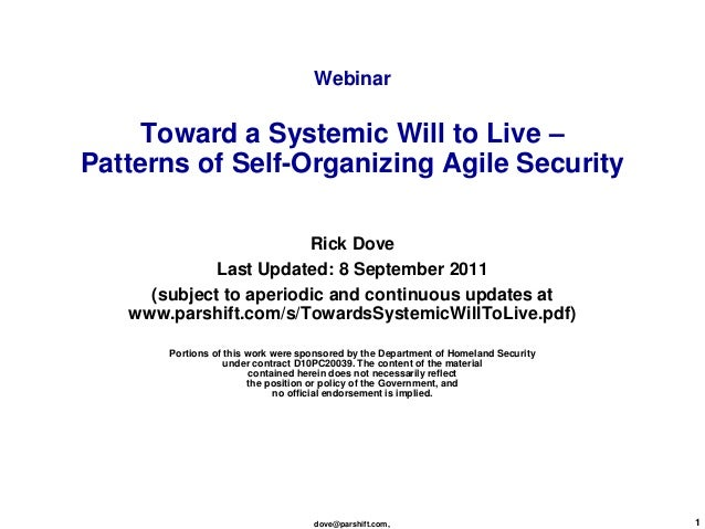 Webinar     Toward a Systemic Will to Live –Patterns of Self-Organizing Agile Security                        Rick Dove   ...