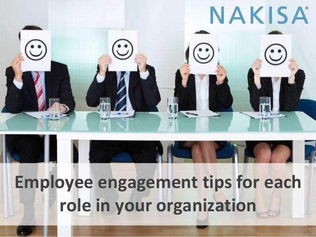 Employee engagement tips for each role in your organization