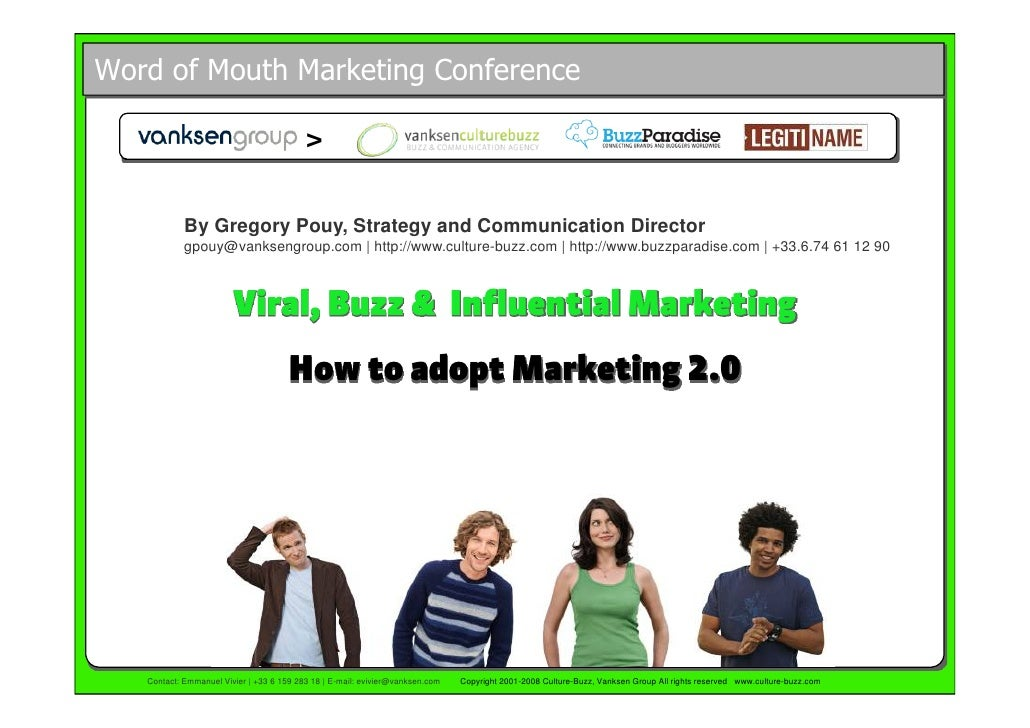 Word of Mouth Marketing Conference                                            >              By Gregory Pouy, Strategy and...