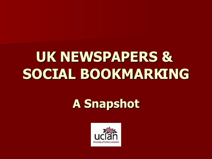 UK NEWSPAPERS &  SOCIAL BOOKMARKING A Sn