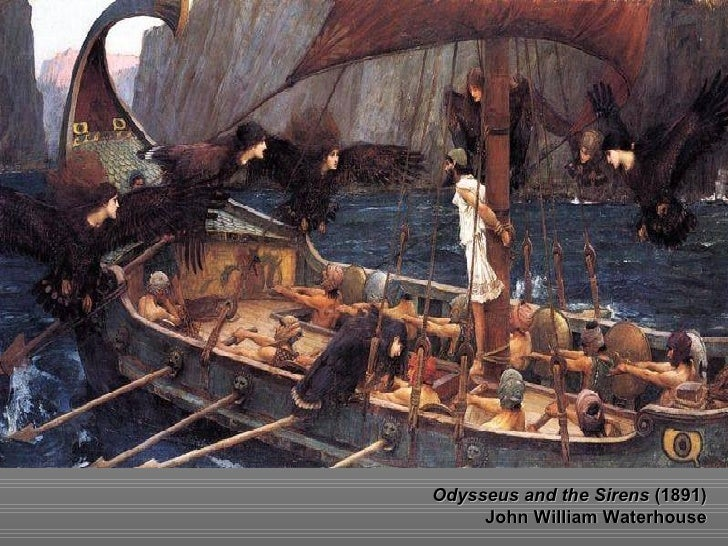 Odysseus and the Sirens  (1891) John William Waterhouse