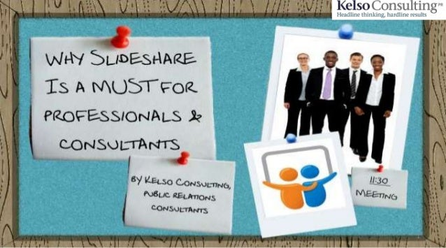 SlideShare:  why it is a MUST for your business