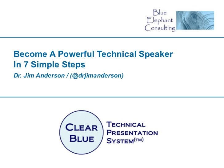Become A Powerful Technical Speaker In 7 Simple Steps