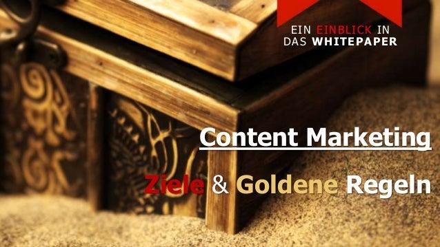 Content Marketing Ziele & Goldene Regeln EIN EINBLICK IN DAS WHITEPAPER