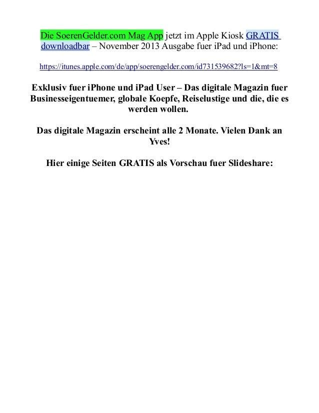 Die SoerenGelder.com Mag App jetzt im Apple Kiosk GRATIS downloadbar – November 2013 Ausgabe fuer iPad und iPhone: https:/...