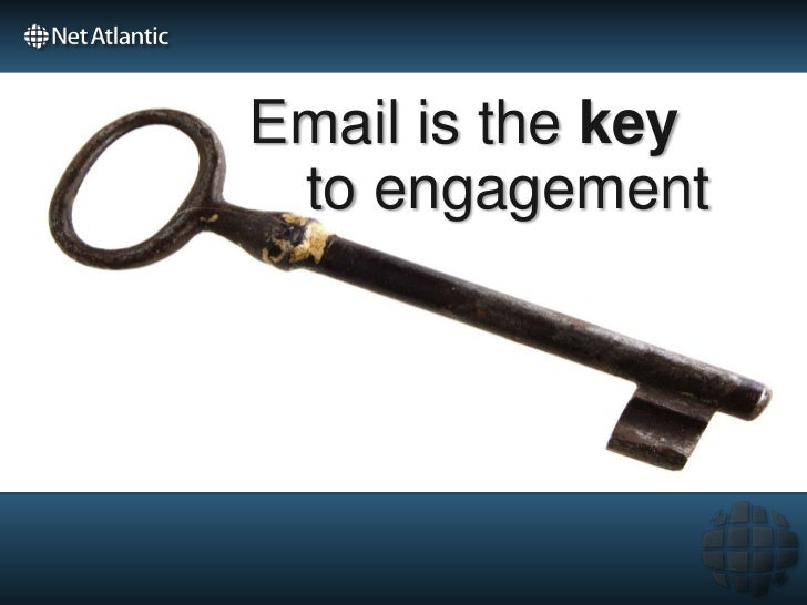 Email is the key to engagement