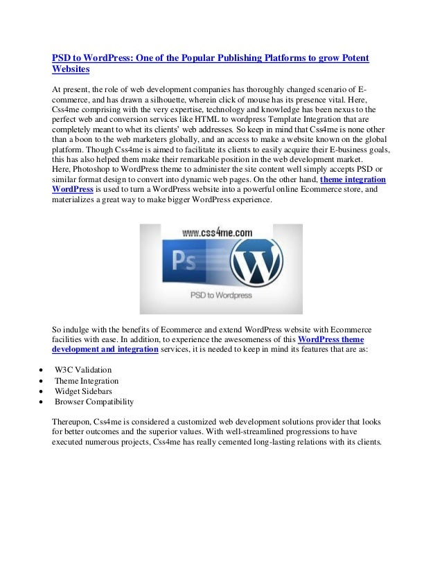 PSD to WordPress: One of the Popular Publishing Platforms to grow PotentWebsitesAt present, the role of web development co...