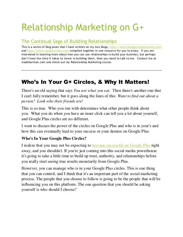 Relationship Marketing on G+ The Continual Saga of Building Relationships This is a series of blog posts that I have writt...