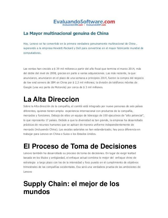 La Mayor multinacional genuina de China Hoy, Lenovo se ha convertido en la primera verdadera genuinamente multinacional de...
