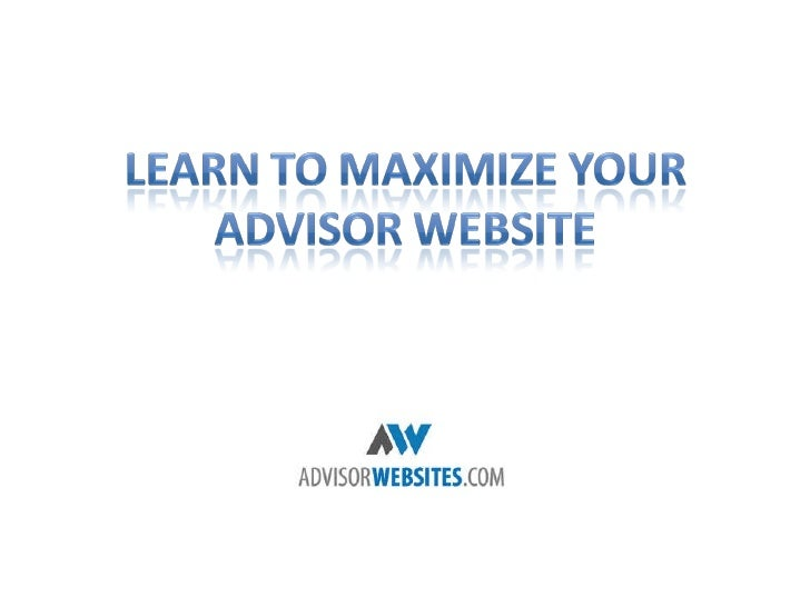 Maximize Your Financial Advisor Website