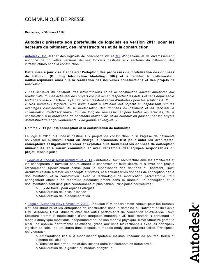 COMMUNIQUÉ DE PRESSE  Bruxelles, le 30 mars 2010   Autodesk présente son portefeuille de logiciels en version 2011 pour le...