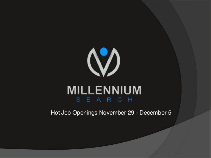 Hot Job Openings November 29 - December 5