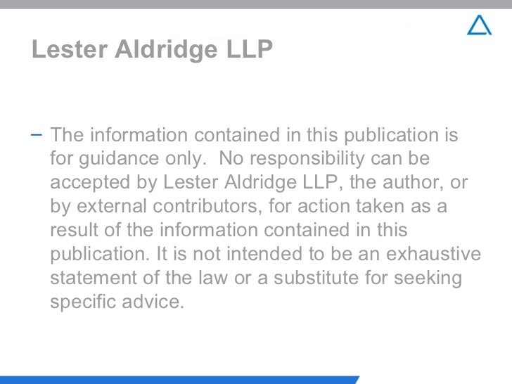 Lester Aldridge LLP <ul><li>The information contained in this publication is for guidance only.  No responsibility can be ...