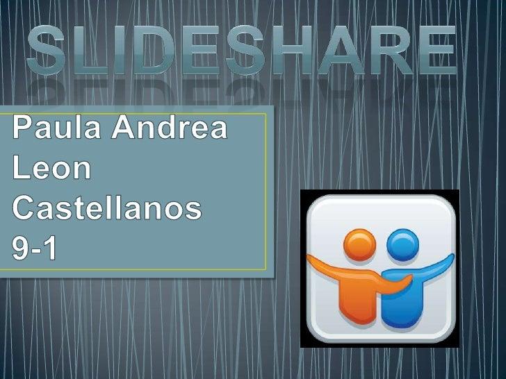 Slideshare es un espacio gratuito donde los usuarios puedenenviar presentaciones Powerpoint u OpenOffice, que luegoquedan ...
