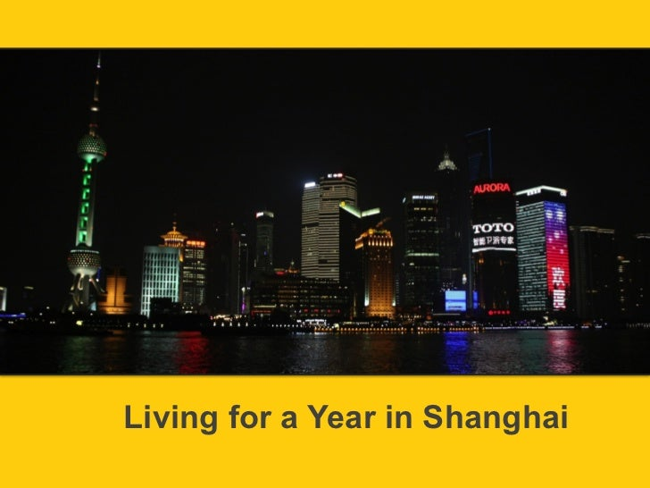 Living for a Year in Shanghai