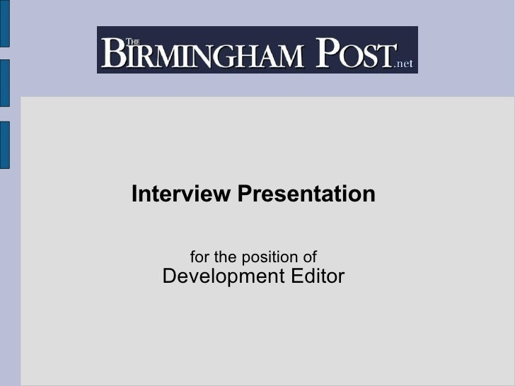 Development Editor - Interview Presentation