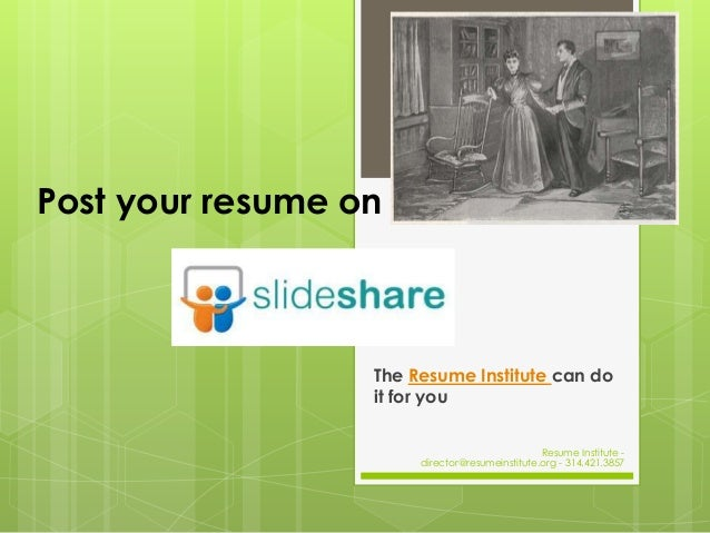Post your resume on                  The Resume Institute can do                  it for you                              ...