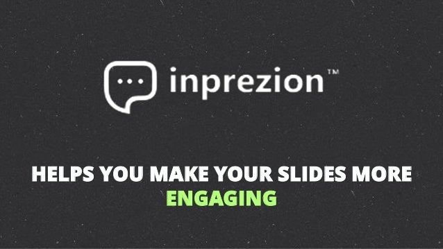 How to make a presentation more engaging?