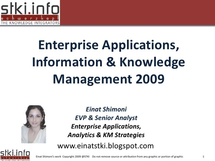 2009 Summit Presenation on enterprise applications, Analytics and KM
