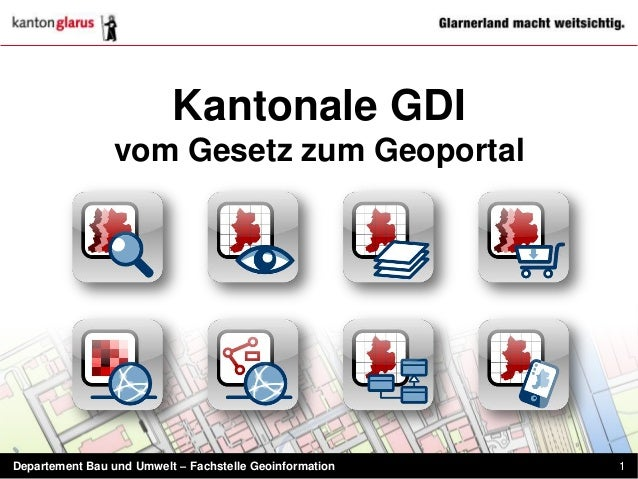 Kantonale GDI                vom Gesetz zum GeoportalDepartement Bau und Umwelt – Fachstelle Geoinformation   1