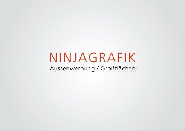NINJAGRAFIK Aussenwerbung / Großflächen