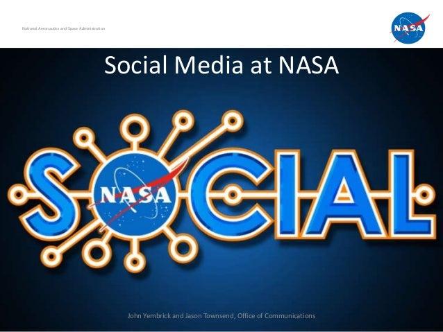 National Aeronautics and Space Administration                                            Social Media at NASA             ...