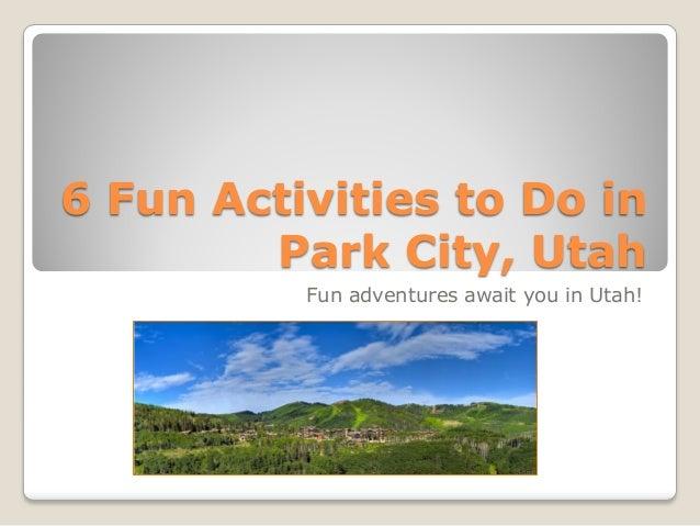 6 Fun Activities to Do in Park City, Utah Fun adventures await you in Utah!