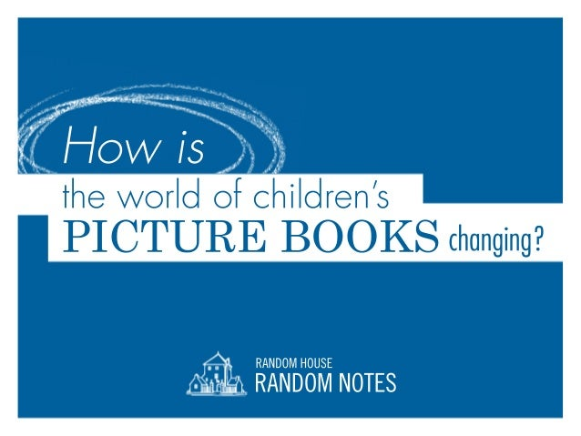 The Changing World of Children's Picture Books
