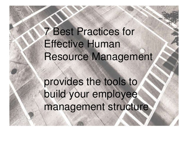 an effectiveness of human resource management practices Human resource management (hrm) practices and effective knowledge management this study examined the direct relationships between hrm practices (performance appraisal, career management, training, reward.