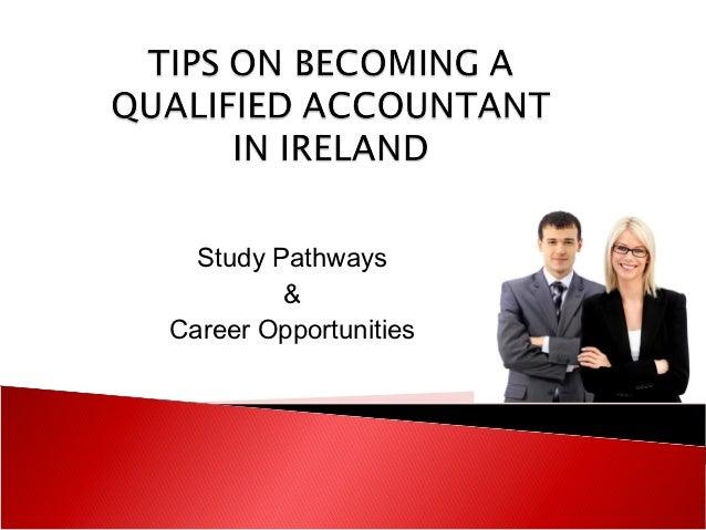 Study Pathways         &Career Opportunities
