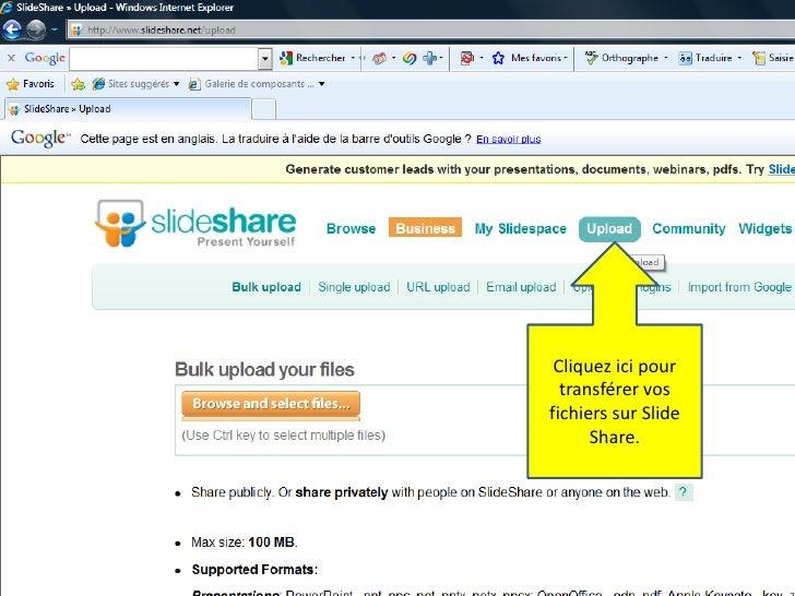 Cliquez ici pour transférer vos fichiers sur SlideShare.<br />