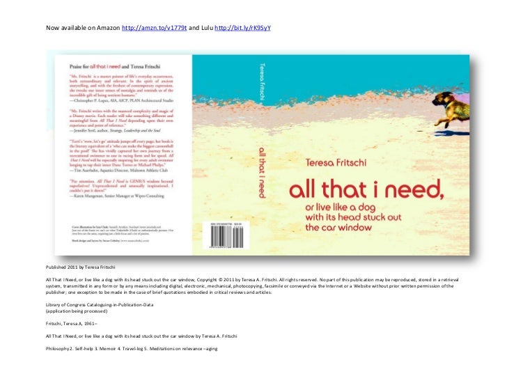 Now available on Amazon http://amzn.to/v1779t and Lulu http://bit.ly/rK9SyYPublished 2011 by Teresa FritschiAll That I Nee...