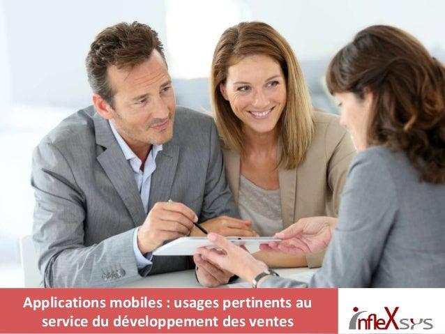 @infleXsys Applications mobiles : usages pertinents au service du développement des ventes