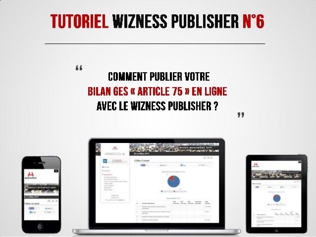 Tutoriel Wizness Publisher N°6 : Publiez votre bilan d'émissions de gaz à effets de serre en ligne (Article 75 du Grenelle II)