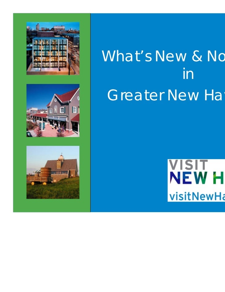 What's New & Notable          inGreater New Haven?
