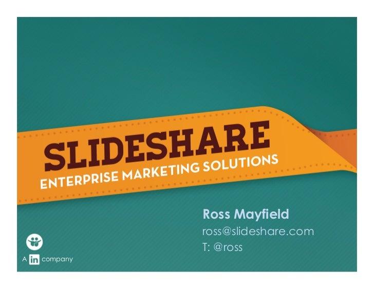 SlideShare for Enterprises Seminar by @ross
