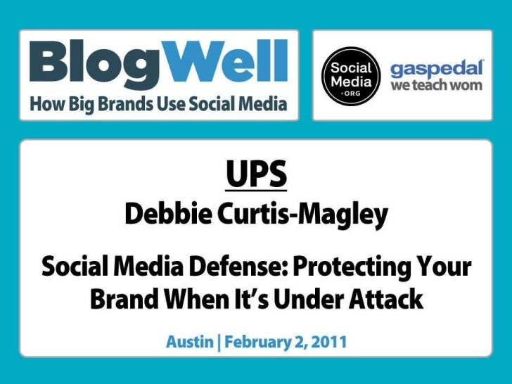 BlogWell Austin Social Media Case Study: UPS, presented by Debbie Curtis-Magley