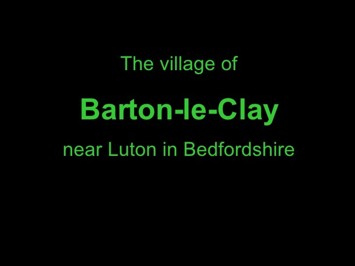 The village of Barton-le-Clay near Luton in Bedfordshire