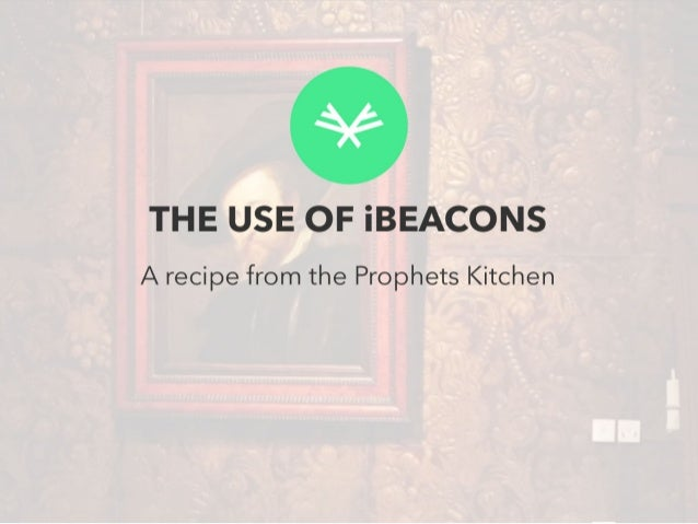 The use of iBeacons