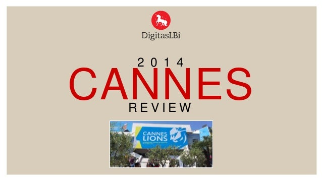 2014 #Canneslions Review by DigitasLBi France