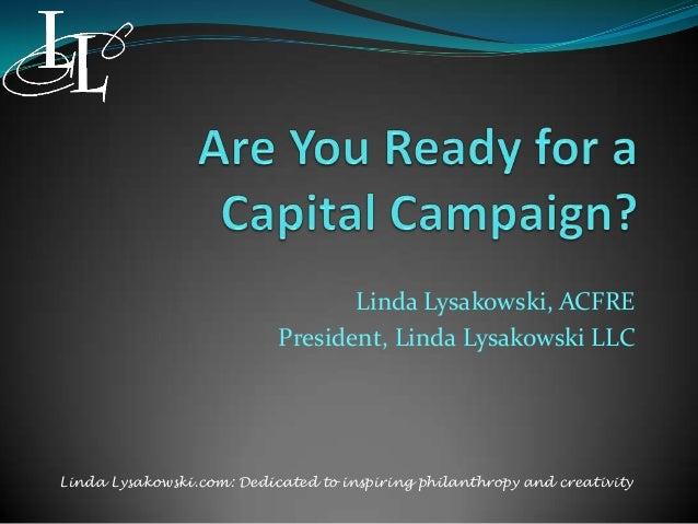 Linda Lysakowski, ACFRE President, Linda Lysakowski LLC Linda Lysakowski.com: Dedicated to inspiring philanthropy and crea...