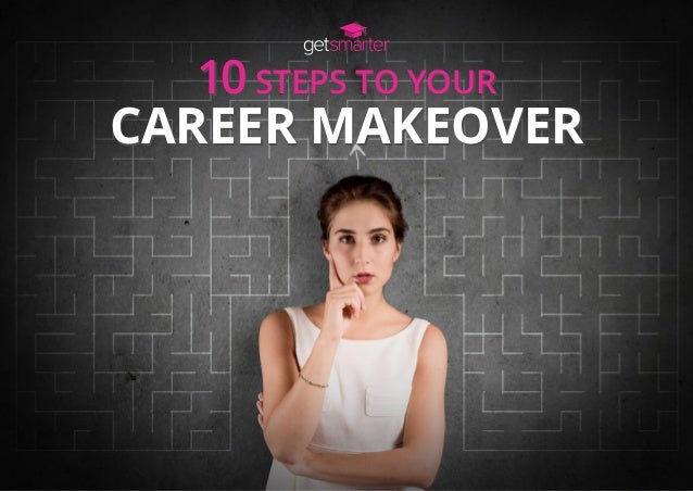 10 steps to your career makeover