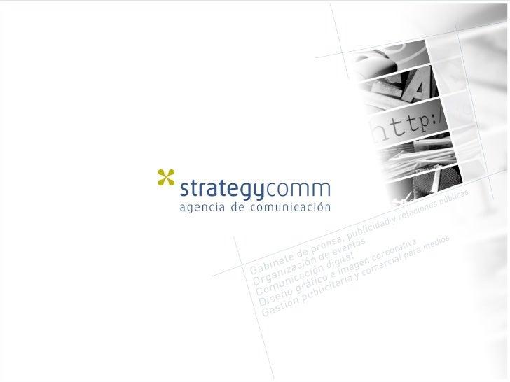 Strategycomm - Agencia de comunicación