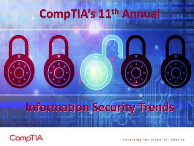 CompTIA's  th 11  Annual  Information Security Trends