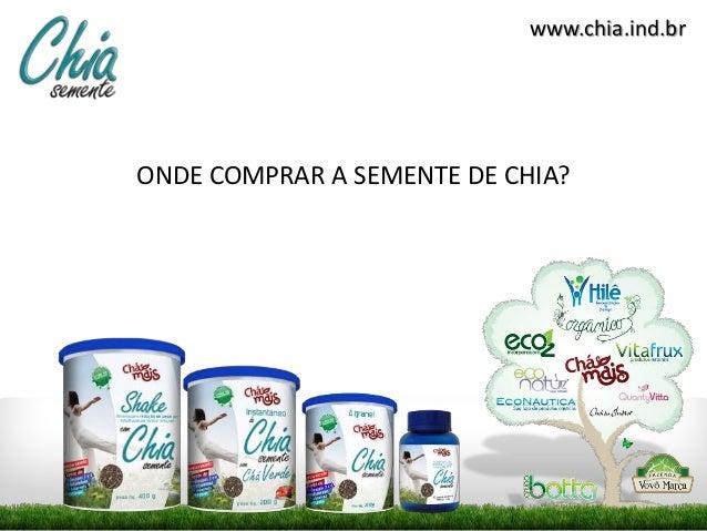 www.chia.ind.br ONDE COMPRAR A SEMENTE DE CHIA?