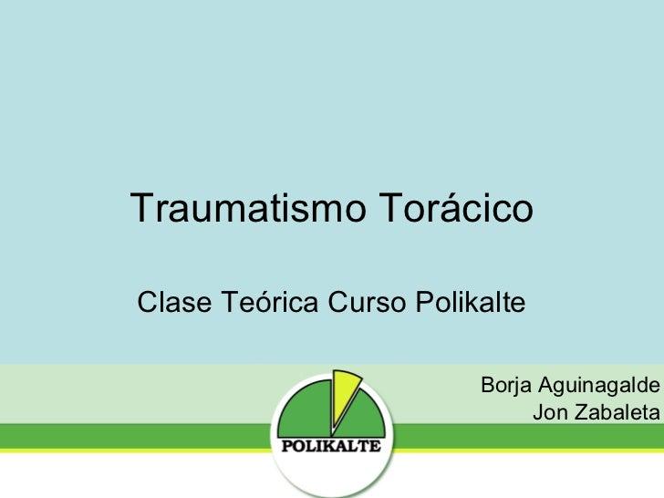 Slideshare clase traumatismo torácico