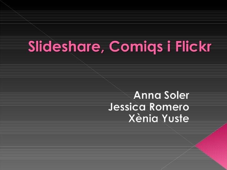 Slideshare, Comiqs I Flickr
